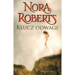 KLUCZ ODWAGI NORA ROBERTS