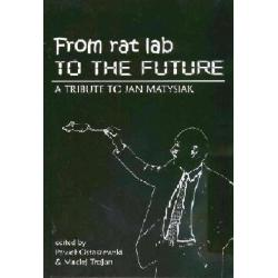 From rat lab to the future a tribute to  r.2009