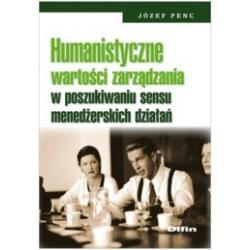 Humanistyczne wartości zarządzania w poszukiwani