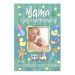 Mama i jej niemowlę kalendarz pierwszego roku dzi