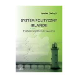 System polityczny Irlandii - Ewolucja i współcze