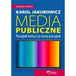 0 Media publiczne Poczatek końca czy nowy początek