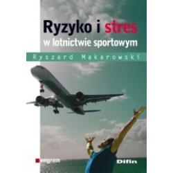 0 Ryzyko i stres w lotnictwie sportowym Makarowski