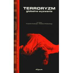 0 Terroryzm globalne wyzwanie Krzysztof Kowalczyk