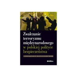 0 Zwalczanie terroryzmu międzynarodowego w polskie