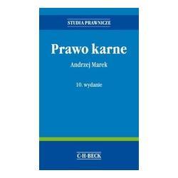 0 PRAWO KARNE WYD.10 /TWARDA/ Andrzej Marek