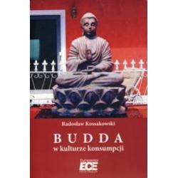 0 Budda w kulturze konsumpcji Radosław Kossakowski