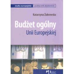0 Budżet ogólny Unii Europejskiej K Żukrowska