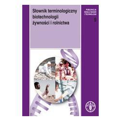 0 Słownik terminologiczny biotechnologii żywności