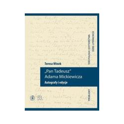 "0 ""Pan Tadeusz"" Adama Mickiewicza. Autog"
