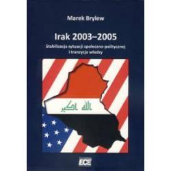 0 Irak 2003-2005 Stabilizacja sytuacji społeczno-