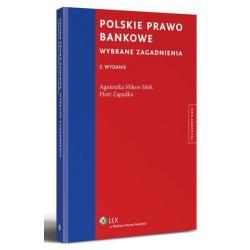 0 Polskie prawo bankowe. Wybrane zagadnienia