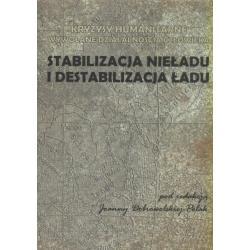 0 Stabilizacja nieładu i destabilizacja ładu