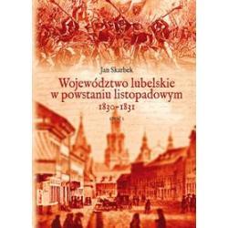 0 Województwo lubelskie w powstaniu listopadowym