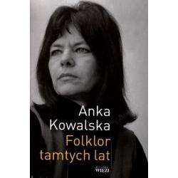 3 FOLKLOR TAMTYCH LAT  ANKA KOWALSKA