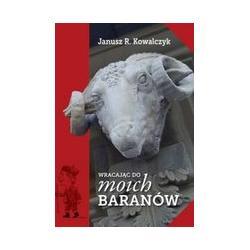 0 Wracając do moich baranów Janusz R. Kowalczyk