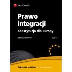 0 Prawo integracji Konstytucja dla Europy Brodecki