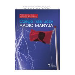 0 Czego nas uczy Radio Maryja? Socjologia treści i