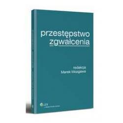 0 Przestępstwo zgwałcenia Marek Mozgawa Wolters