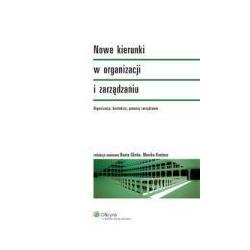 0 Nowe kierunki w organizacji i zarządzaniu