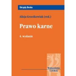 0 Prawo karne Wydanie: 4 Alicja Grześkowiak C.H.Be