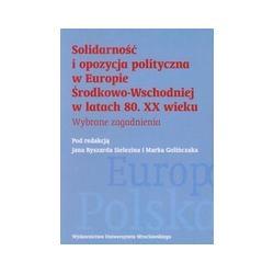 0 Solidarność i opozycja polityczna w Europie Środ