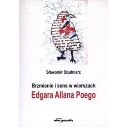 0 Brzmienie i sens w wierszach Edgara Allana Poego