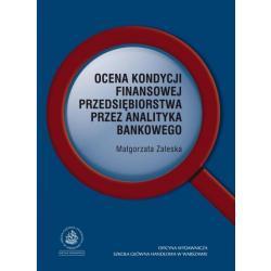 0 Ocena kondycji finansowej przedsiębiorstwa przez