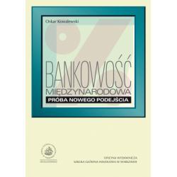 0 Bankowosc międzynarodowa Próba nowego podejścia