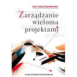 0 Zarządzanie wieloma projektami Ewa Sońta-Drączko