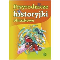 0 PRZYRODNICZE HISTORYJKI OBRAZKOWE