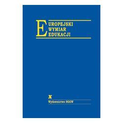 0 Europejski wymiar edukacji Ewa Siellawa-Kolbowsk