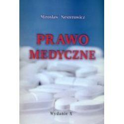 Prawo medyczne Mirosław Nesterowicz r.2013