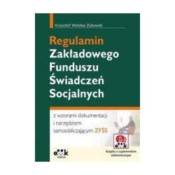 Regulamin Zakładowego Funduszu Świadczeń Socjalnyc