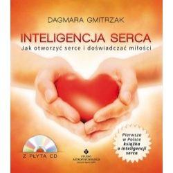 Inteligencja serca - Jak otworzyć serce i doświa