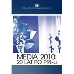 Media 2010 - 20 lat po PRL-u r.2011