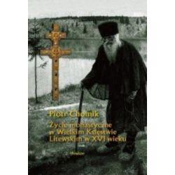 Życie monastyczne w Wielkim Księstwie Litewskim