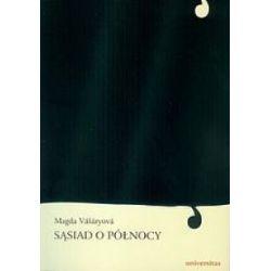 SĄSIAD O PÓLNOCY Magda Vasaryova