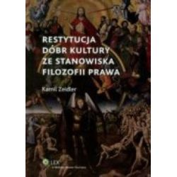 RESTYTUCJA DÓBR KULTURY ZE STANOWISKA FILOZOFII P