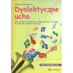 Dyslektyczne ucho - Zbiór ćwiczeń stymulującyc
