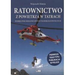 Ratownictwo z powietrza w Tatrach - Podręcznik ś