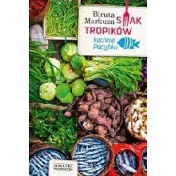 Smak tropików - Kuchnie Pacyfiku r.2013