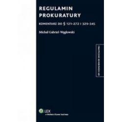 Regulamin prokuratury - Komentarz do paragrafów 1