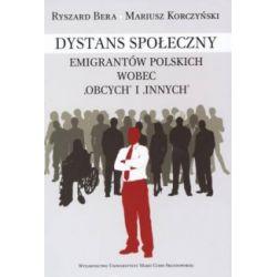 Dystans społeczny emigrantów polskich wobec obcy