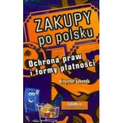 Zakupy po polsku - Ochrona praw i formy płatnośc