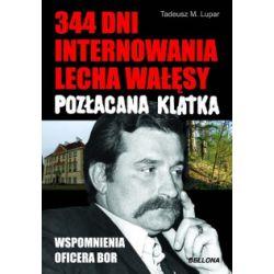 344 dni internowania Lecha Wałęsy - Pozłacana k
