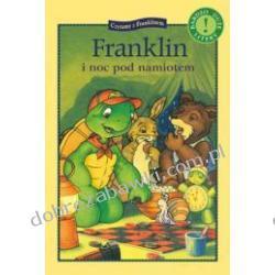 FRANKLIN I NOC POD NAMIOTEM CZYTAMY Z FRANKLINEM