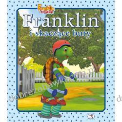FRANKLIN I SKACZĄCE BUTY