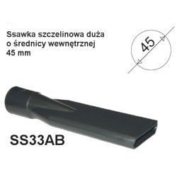 Ssawka szczelinowa do odkurzacza o śr. wew. 45 mm - SS33