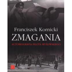 Zmagania. Autobiografia pilota myśliwskiego
